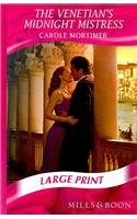 The Venetian's Midnight Mistress (Mills & Boon Largeprint Romance) (0263205797) by Carole Mortimer