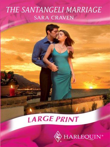 9780263205879: The Santangeli Marriage (Romance Large Print)