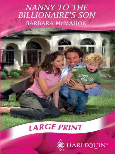 9780263205909: Nanny to the Billionaire's Son (Mills & Boon Largeprint Romance)