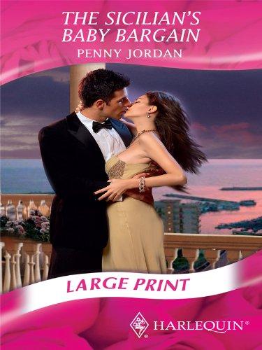 9780263206425: The Sicilian's Baby Bargain (Mills & Boon Largeprint Romance)