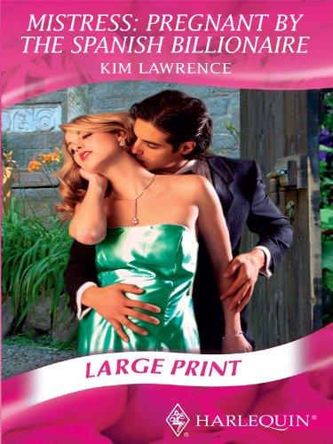 9780263206432: Mistress: Pregnant by the Spanish Billionaire (Mills & Boon Largeprint Romance)
