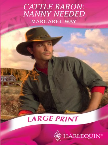9780263206463: Cattle Baron: Nanny Needed (Mills & Boon Largeprint Romance)