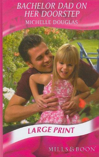 9780263206494: Bachelor Dad On Her Doorstep (Mills & Boon Historical Romance)