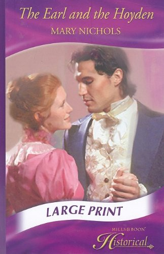 9780263206630: Earl and the Hoyden (Mills & Boon Largeprint Historical)