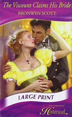 9780263206692: The Viscount Claims His Bride (Mills & Boon Largeprint Historical)