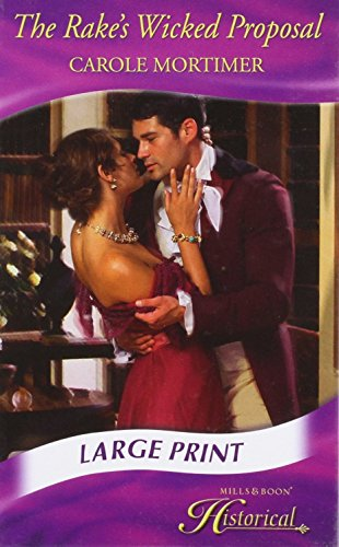 9780263206838: The Rake's Wicked Proposal (Mills & Boon Largeprint Historical)