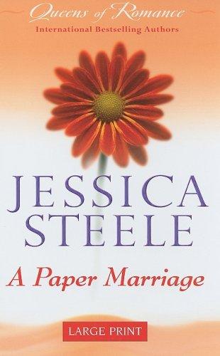 A Paper Marriage: Steele, Jessica