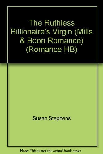 9780263207323: The Ruthless Billionaire's Virgin (Mills & Boon Romance) (Romance HB)