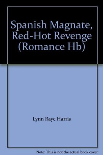 9780263207897: Spanish Magnate, Red-Hot Revenge (Mills & Boon Hardback Romance)