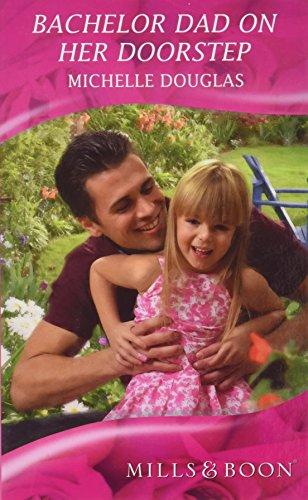 9780263207965: Bachelor Dad on Her Doorstep (Mills & Boon Hardback Romance)