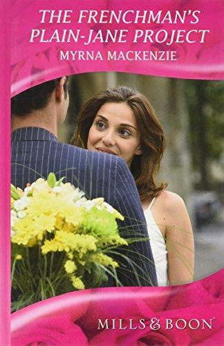 9780263208344: The Frenchman's Plain-Jane Project (Mills & Boon Hardback Romance)