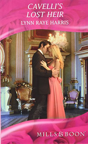 9780263208610: Cavelli's Lost Heir (Mills & Boon Hardback Romance)