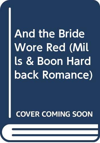 And the Bride Wore Red (Romance): Lucy Gordon