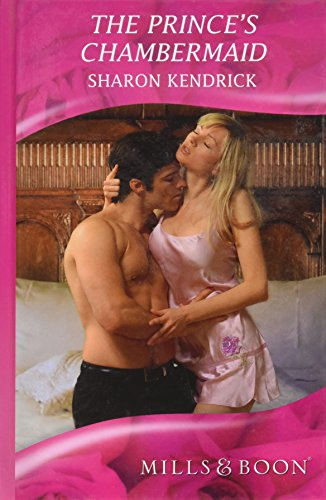 9780263208740: The Prince's Chambermaid (Mills & Boon Hardback Romance)