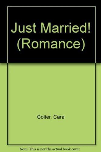 Just Married!: Kiss the Bridesmaid / Best Man Says I Do (Mills & Boon Hardback Romance): ...