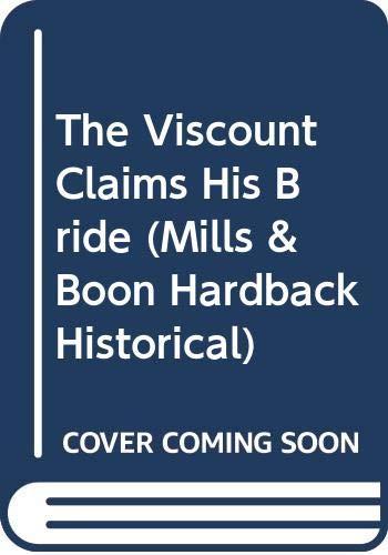 9780263209587: Viscount Claims His Bride