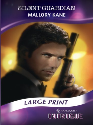 9780263210095: Silent Guardian (Mills & Boon Largeprint Intrigue) (Intrigue Large Print)
