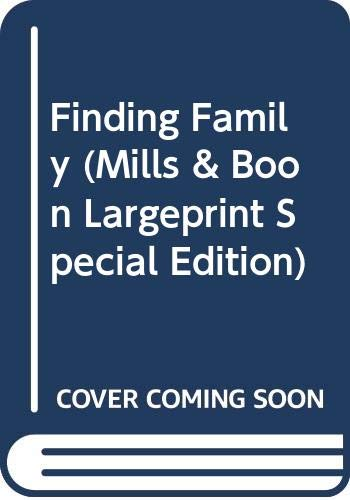 9780263210200: Finding Family
