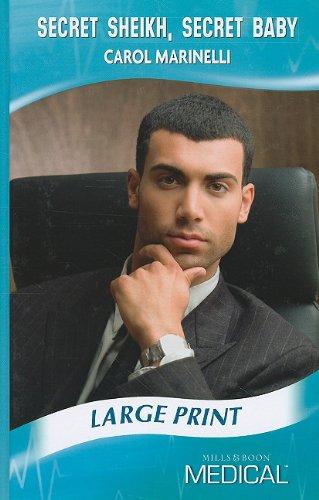 9780263210712: Secret Sheikh, Secret Baby (Mills & Boon Medical Romance)