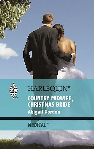 9780263210835: Country Midwife, Christmas Bride (Mills & Boon Largeprint Medical)
