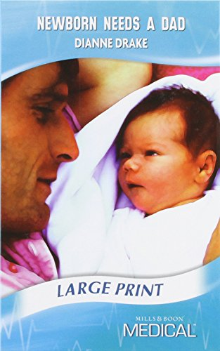Newborn Needs a Dad: Drake, Dianne