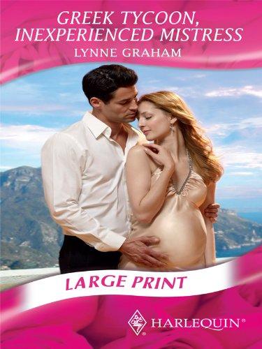 Greek Tycoon, Inexperienced Mistress (Romance Large Print): Graham, Lynne