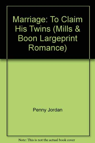 9780263212440: Marriage: To Claim His Twins (Mills & Boon Largeprint Romance)