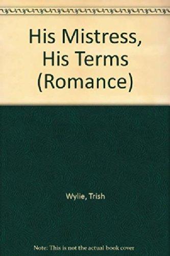 9780263212754: His Mistress, His Terms (Mills & Boon Hardback Romance)