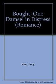 9780263212891: Bought: One Damsel in Distress (Mills & Boon Hardback Romance)
