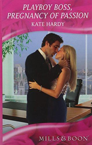 9780263212914: Playboy Boss, Pregnance of Passion (Mills & Boon Hardback Romance)