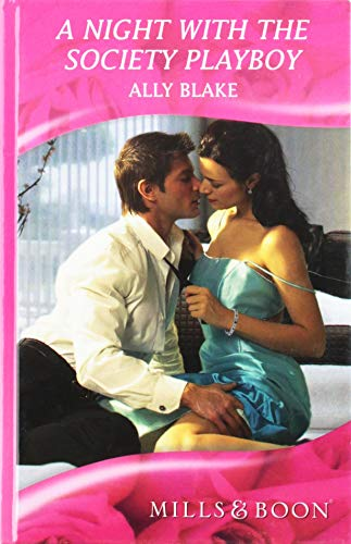 9780263212921: Night with the Society Playboy (Mills & Boon Hardback Romance)