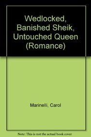 9780263213041: Wedlocked, Banished Sheik, Untouched Queen (Mills & Boon Hardback Romance)