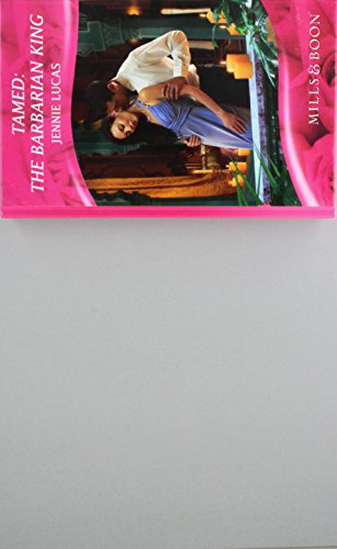 9780263213225: Tamed: The Barbarian King (Mills & Boon Hardback Romance)