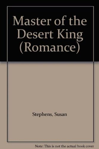 Master of the Desert King (9780263213232) by Stephens, Susan