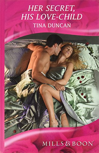 9780263213263: Her Secret, His Love-Child (Mills & Boon Hardback Romance)