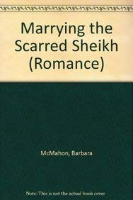 9780263213287: Marrying the Scarred Sheikh (Mills & Boon Hardback Romance)