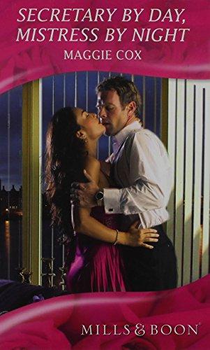 9780263213416: Secretary by Day, Mistress by Night (Mills & Boon Romance) (Mills & Boon Hardback Romance)