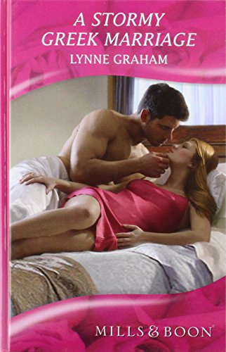 9780263214079: A Stormy Greek Marriage (Mills & Boon Hardback Romance)
