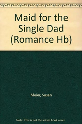 9780263214222: Maid for the Single Dad (Mills & Boon Hardback Romance)