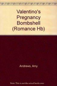 9780263214246: Valentino's Pregnancy Bombshell (Mills & Boon Hardback Romance)