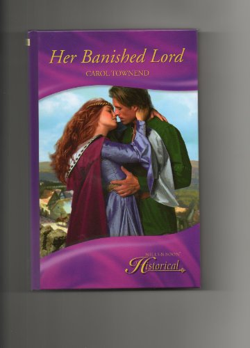 9780263214543: Her Banished Lord (Mills & Boon Historical) (Mills & Boon Hardback Historical)
