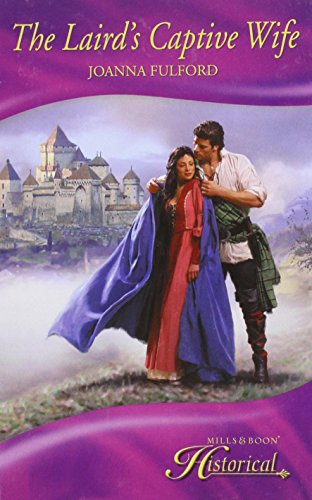 9780263214574: The Laird's Captive Wife (Mills & Boon