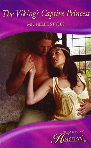 9780263214727: The Viking's Captive Princess (Historical Romance HB)