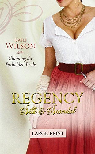 9780263216127: Claiming the Forbidden Bride (Mills & Boon Largeprint Regency Silk & Scandals)