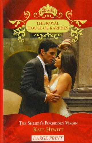 9780263216387: The Sheikh's Forbidden Virgin (Royal House of Karedes)