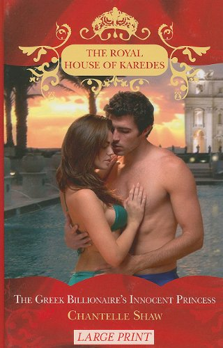 9780263216394: The Greek Billionaire's Innocent Princess (The Royal House of Karedes)
