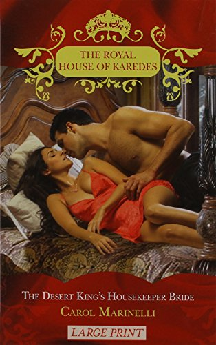 9780263216424: The Desert King's Housekeeper Bride (Royal House of Karedes LP)