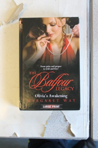 9780263216523: Olivia's Awakening (Mills & Boon Special Releases - The Balfour Legacy)