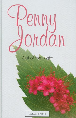 9780263216783: Out of the Night (Mills & Boon Largeprint Penny Jordan)