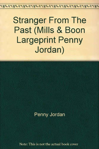 9780263216837: Stranger from the Past (Mills & Boon Largeprint Penny Jordan)